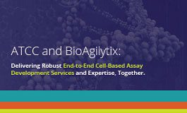 ATCC and BioAgilytix: End-to-End Cell-Based Assay Development Services